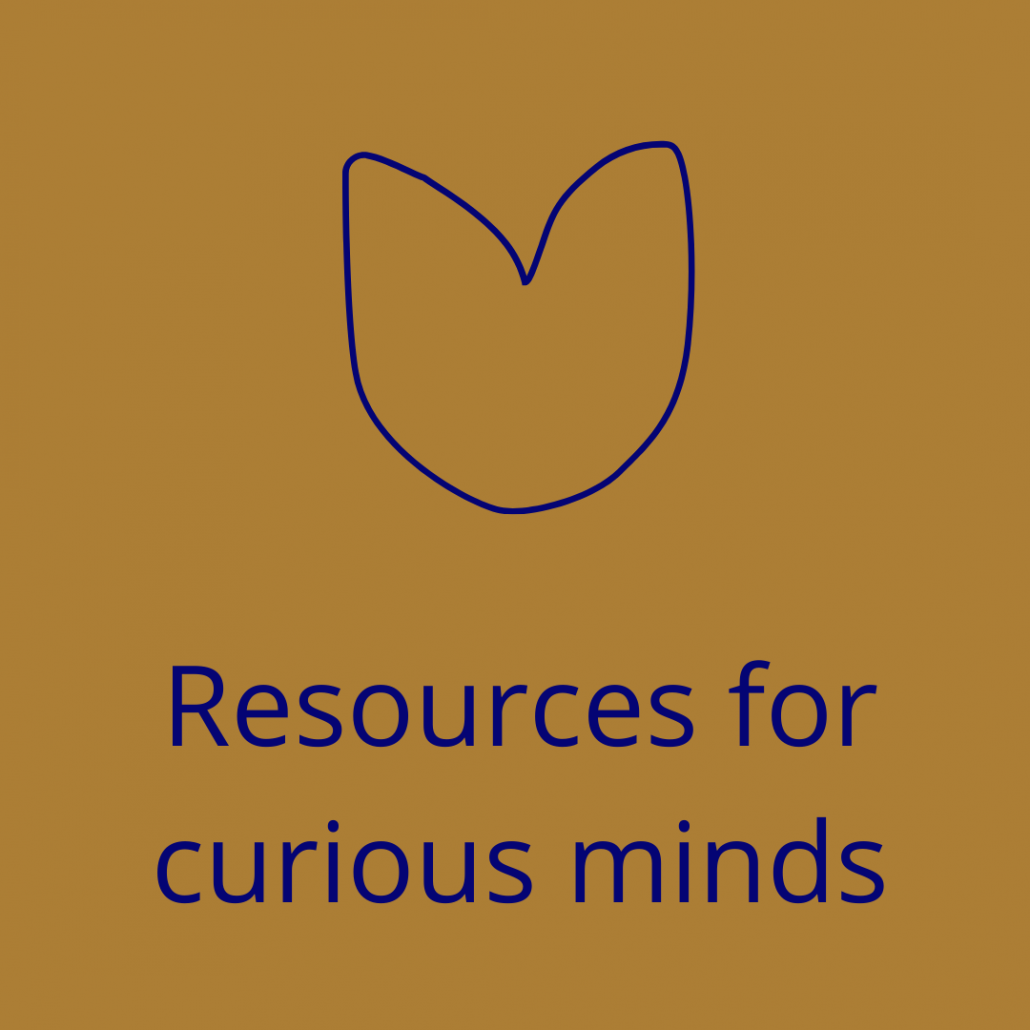 Resources for curious minds